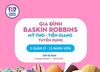 Baskin Robbins Mỹ Tho - Tiền Giang tuyển dụng