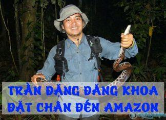Chàng trai Tiền Giang - Trần Đặng Đăng Khoa đi vòng quanh thế giới đã tới rừng rậm Amazon