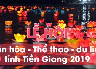 """Lịch trình """"Lễ hội văn hóa - Thể thao - du lịch tỉnh Tiền Giang 2019"""" từ 10/01/2019 đến 14/01/2019"""
