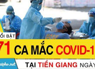 Bản tin Covid-19 Tiền Giang mới nhất ngày 8-9-2021 phát hiện 171 ca F0 mới trong ngày