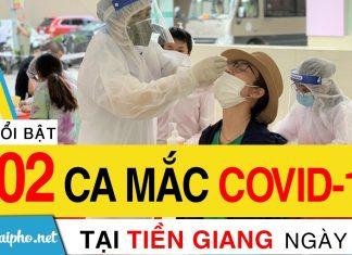 Bản tin Covid-19 Tiền Giang mới nhất ngày 14-9-2021 phát hiện 102 ca F0 mới trong ngày