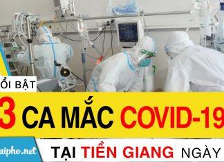 Bản tin Covid-19 Tiền Giang mới nhất ngày 15-9-2021 phát hiện 93 ca F0 mới trong ngày