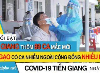 Bản tin Covid-19 Tiền Giang mới nhất ngày 22-9-2021 phát hiện 89 ca F0 mới trong ngày