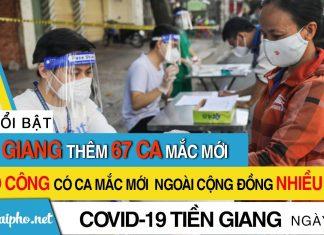 Bản tin Covid-19 Tiền Giang mới nhất ngày 23-9-2021 phát hiện 67 ca F0 mới trong ngày