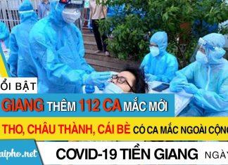 Bản tin Covid-19 Tiền Giang mới nhất ngày 24-9-2021 phát hiện 112 ca F0 mới trong ngày