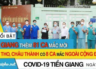 Bản tin Covid-19 Tiền Giang mới nhất ngày 25-9-2021 phát hiện 81 ca F0 mới trong ngày