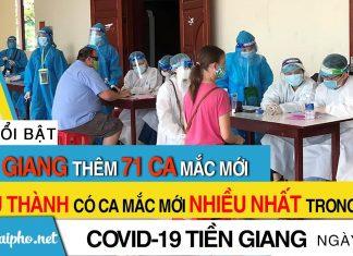 Bản tin Covid-19 Tiền Giang mới nhất ngày 01-10-2021 phát hiện 71 ca F0 mới trong ngày